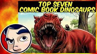 Top 7 Comic Book Dinosaurs