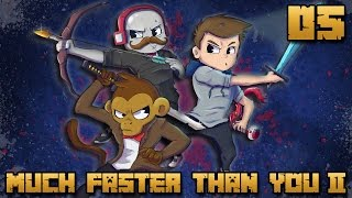 MUCH FASTER THAN YOU II #05 : COMBAT EPIC AU NETHER !