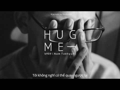 [VIETSUB] Nam Taehyun (남태현) - 안아줘 (Hug Me) #Rainsound