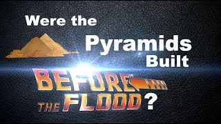 Were the Pyramids Built Before the Flood? (Masoretic Text vs. Original Hebrew) thumbnail