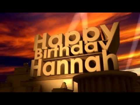 Happy Birthday Hannah Youtube