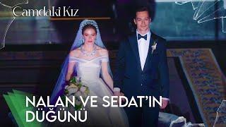 Nalan ve Sedat Evlendi   Camdaki Kız 9. Bölüm (Sezon Finali)