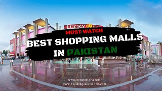 The Largest Shopping Malls In Pakistan   Lucky One Mall   Packages Mall   Centaurus Mall