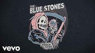 The Blue Stones - Lights On (Audio)