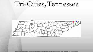 Tri-Cities, Tennessee
