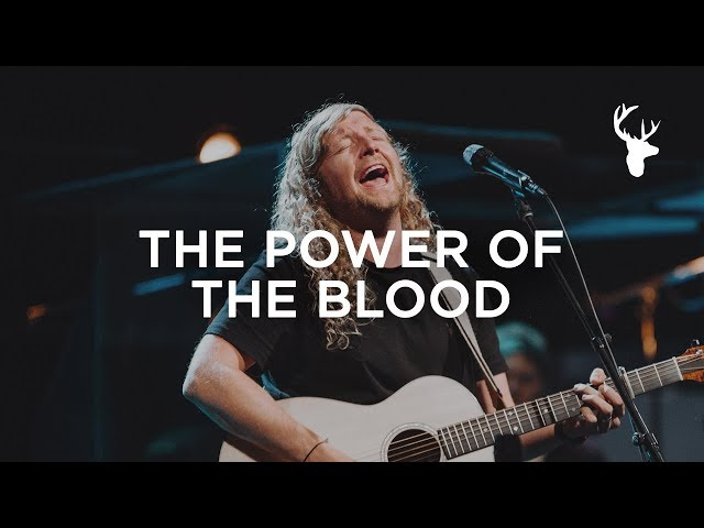 The Power Of The Blood - Sean Feucht | WILD