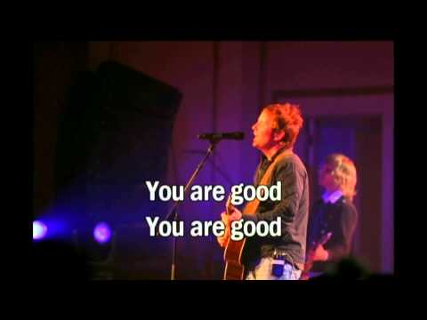 You are good - Brian Johnson (Bethel Church) (with lyrics) (Best Worship Song with tears and joy 19)