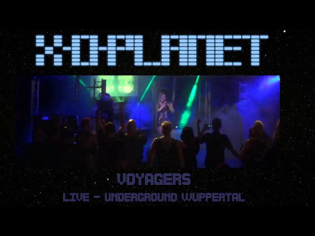 X-O-Planet - Voyagers - Live @ Underground Wuppertal 30.06.2018