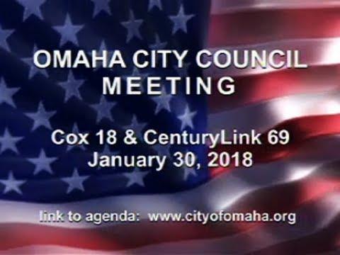 Omaha Nebraska City Council Meeting, January 30, 2018