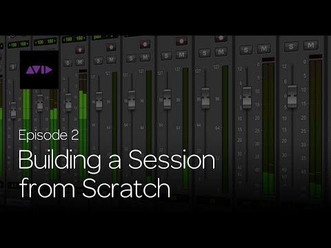 Get Started Fast with Pro Tools | First — Episode 2