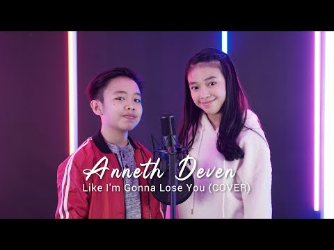 Image of Like I'm Gonna Lose You - Meghan Trainor ft. John Legend || Cover by Anneth & Deven
