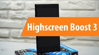 Распаковка Highscreen Boost 3 / Unboxing Highscreen Boost 3(Купить Highscreen Boost 3 в DNS: ..., 2016-11-18T02:03:43.000Z)