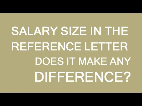 Salary In Reference Letter For Immigration. Does The Number Make A Difference? LP Group Canada
