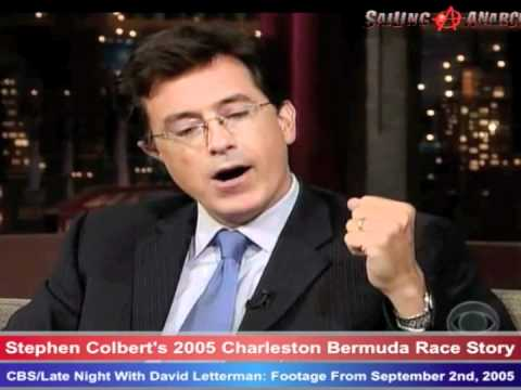 Colbert-Letterman on Stephen's 2005 Charleston Bermuda Race