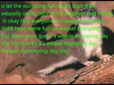 Weasel Stomping Day With Lyrics