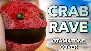 Crab Rave - Otamatone Cover