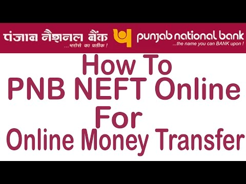 PNB Net Banking - Online NEFT Money Transfer (Send Money To