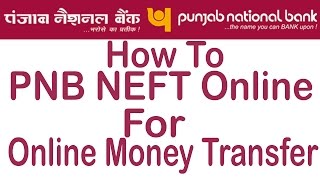 vuclip PNB Net Banking - Online NEFT Money Transfer (Send Money To Pnb To Other Bank Acount )