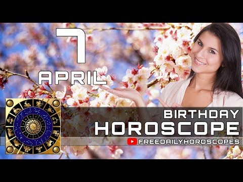 April 7 - Birthday Horoscope Personality