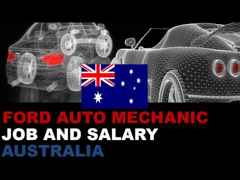 Ford Auto Mechanic Salary In Australia Jobs And Wages In Australia Youtube