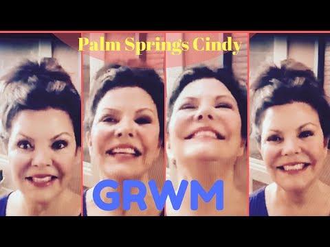 GRWM Palm Springs Cindy