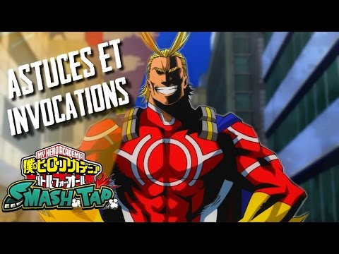 MY HERO ACADEMIA SMASH TAP : Astuces & Invocations !