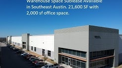 Austin Warehouse Space Sublease in Southeast Austin, Tx
