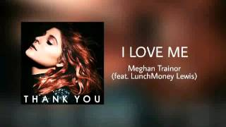 vuclip I Love Me - Meghan Trainor (feat. LunchMoney Lewis)
