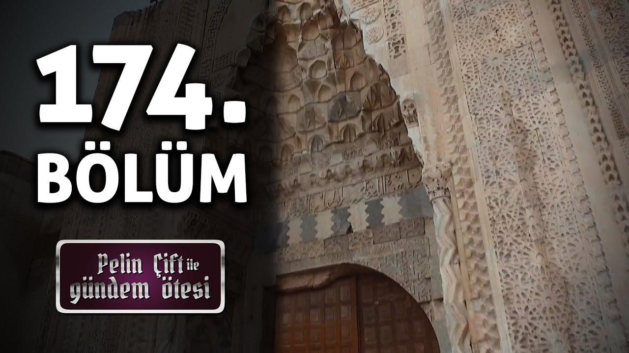 Pelin Çift ile Gündem Ötesi 174. Bölüm - Türk-İslam Medeniyetinin Eşsiz Mirasları