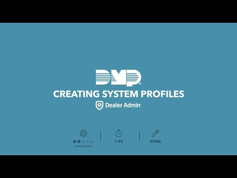 Creating a System Profile Using Dealer Admin