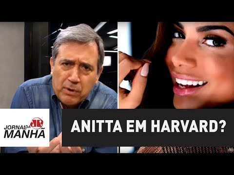 Anitta em Harvard? Mais uma da elite rastaquera brasileira | Marco Antonio Villa