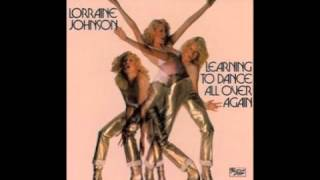 Lorraine Johnson - Who Do You Think You