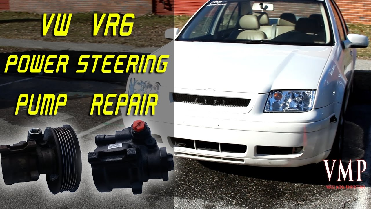 Vw Vr6 Power Steering Pump Repair- Jetta Golf