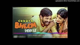 Chota bheem dekh le (masoom sharma) mix by dj manish khanpur