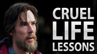 Cruel Life Lessons That Will Help You Get To The Next Level Of Life | Motivational