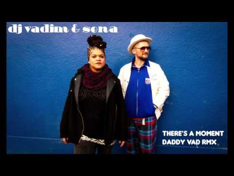 There's A Moment Daddy Vad Remix (Free Download)