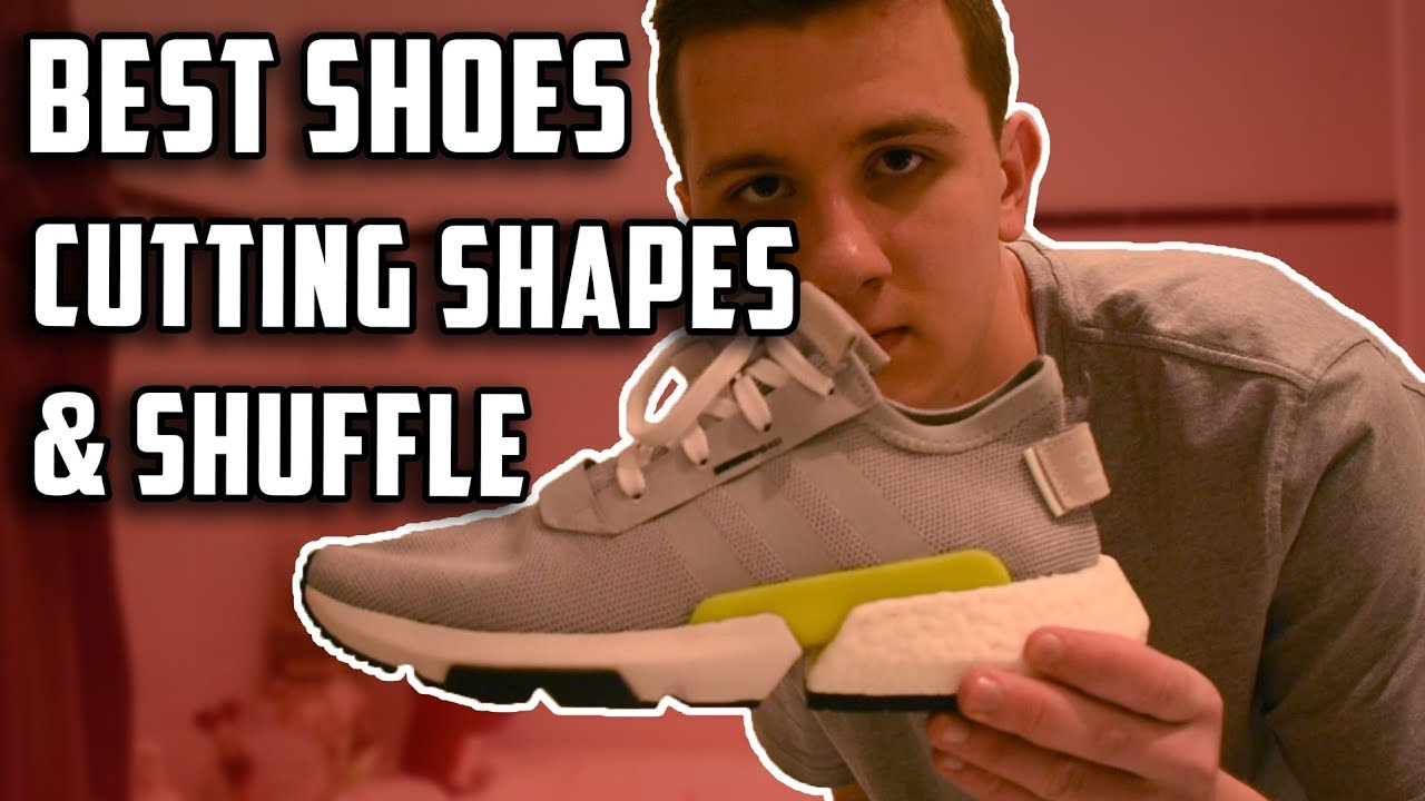 half off good selling los angeles Best Shoes for Cutting Shapes & Shuffle (Adidas POD, Nike Air Max 95 etc.)