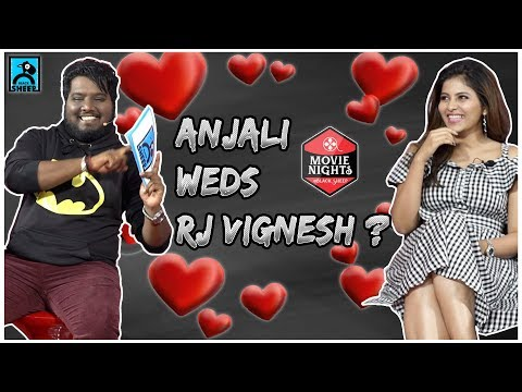 Anjali weds RJ Vignesh ? | Movie Nights with Balloon Team | Black Sheep