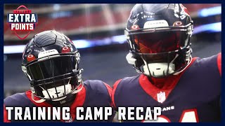 Houston Texans Training Camp Recap | Extra Points