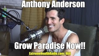 How To Grow Your Own Food Using Organic Gardening Tips With Anthony Anderson