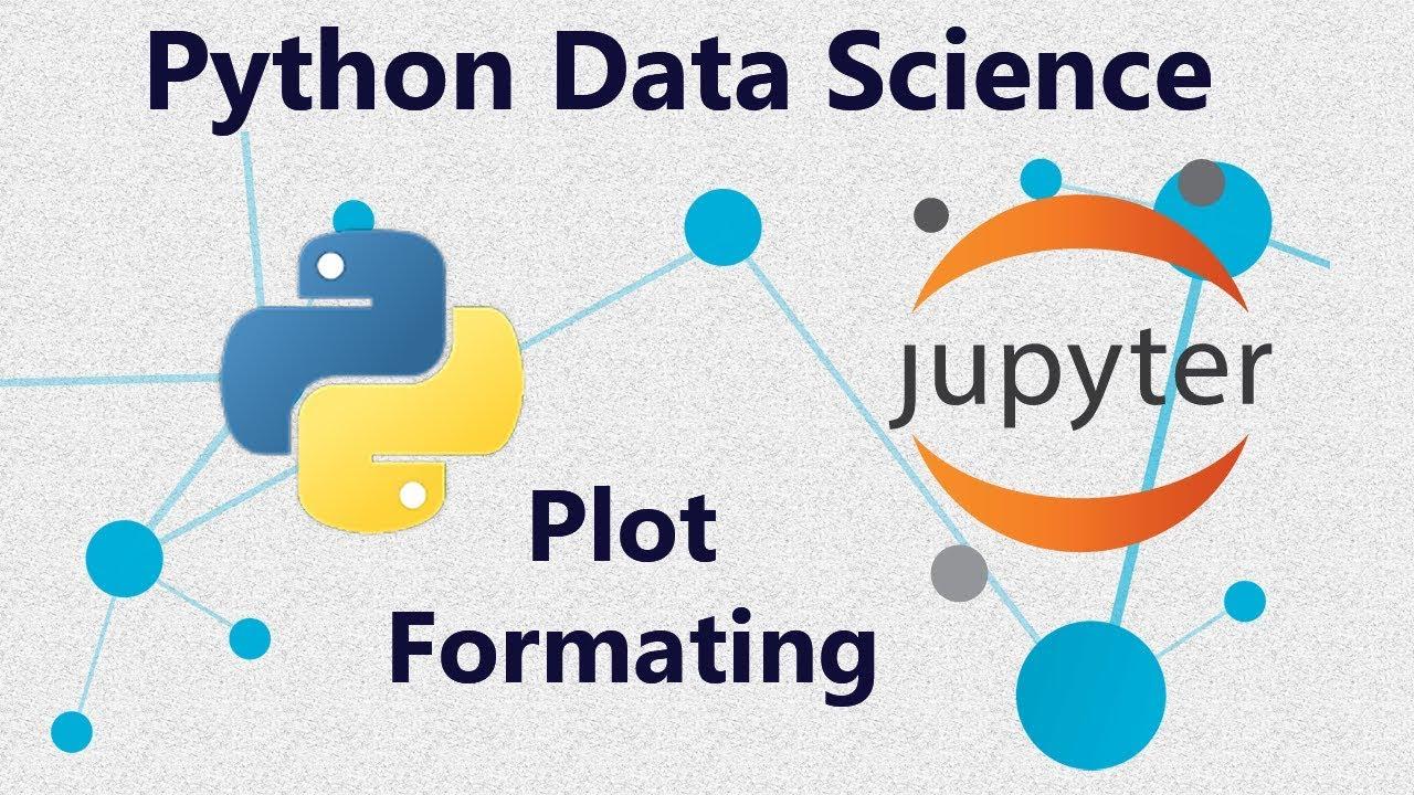 Plot Formating Using Seaborn matplotlib Numpy and Pandas in Python -  Tutorial 8 in Jupyter Notebook