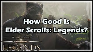 How Good Is The Elder Scrolls: Legends?