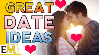 5 FIRST DATE IDEAS That WORK! | Best Places For Successful Dates