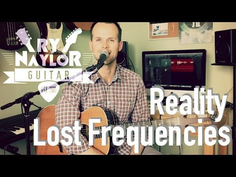 Lost Frequencies feat. Janieck Devy - Reality Guitar Lesson | Guitar Tutorial | How to Play