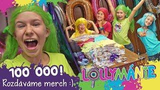 Lollymánie - 100 000 odběratelů! Rozdáváme merch😍