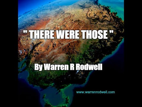 THERE WERE THOSE ( Warren Rodwell )