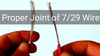 How to Joint 7/29 Electric Wire Properly
