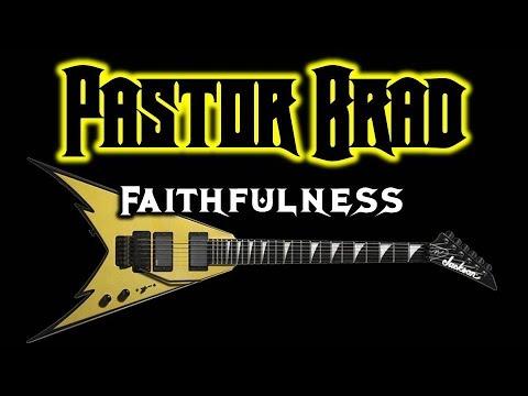 80s Christian Rock / Metal Music – Faithfulness (AUDIO) – Pastor Brad