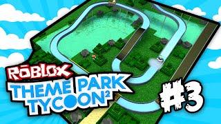 Theme Park Tycoon 2 #3 - EPIC LOG FLUME (Roblox Theme Park Tycoon 2)