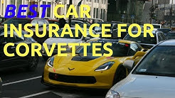 WHAT IS THE BEST CAR INSURANCE FOR CORVETTES AND HOW TO SAVE MONEY